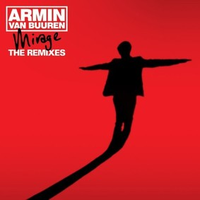 Armin van Buuren - Mirage (The Remixes)