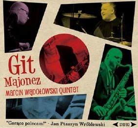 Marcin Wądołowski Quintet - Git majonez