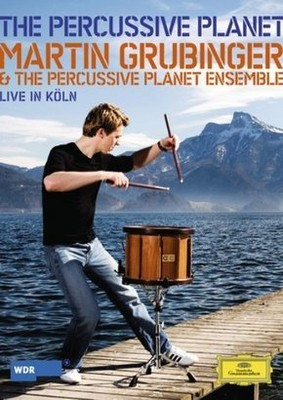 Martin Grubinger - The Percussive Planet - Live In Koln [DVD]