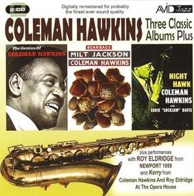 Coleman Hawkins - Three Classic Albums Plus: Coleman Hawkins