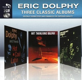 Eric Dolphy - Three Classic Albums: Eric Dolphy