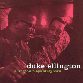 Duke Ellington - Plays Strayhorn