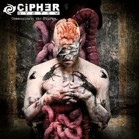 Cipher System - Communicate The Storms