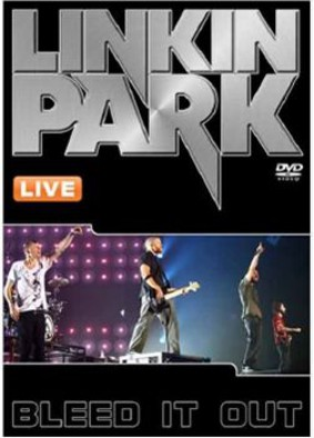 Linkin Park - Bleed It Out [DVD]