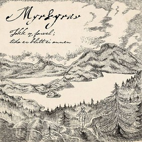 Myrkgrav - Takk Og Farvel; Tida Er Blitt Ei Annen