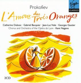 Kent Nagano - Prokofiev: L'amour Des Trois Oranges
