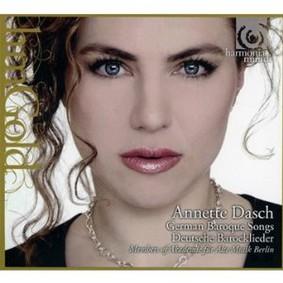 Annette Dasch - German Baroque Songs