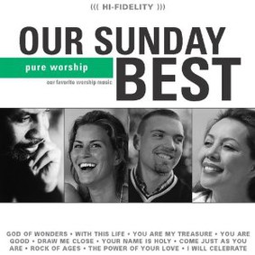 Maranatha Praise Band - Our Sunday Best