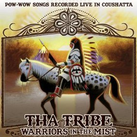 Tha Tribe - Warriors in the Mist