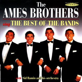 The Ames Brothers - The Ames Brothers Sing the Best of the Bands