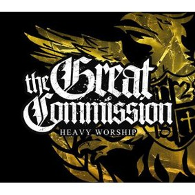 The Great Commission - Heavy Worship