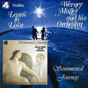Werner Müller - Learn to Love/Sentimental Journey