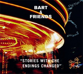Bart & Friends - Stories With the Endings Changed