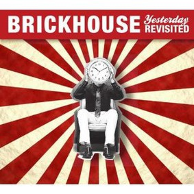 Brickhouse - Yesterday Revisited