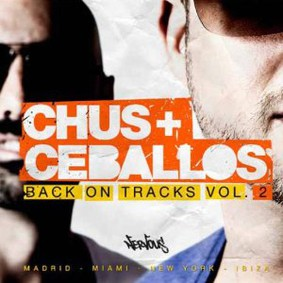 Chus & Ceballos - Back On Tracks, Vol. 2