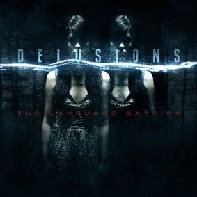 Delusions - The Language Barrier