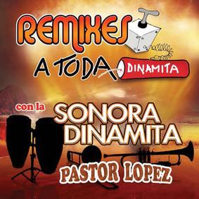 La Sonora Dinamita - Remixes a Toda Dinamita