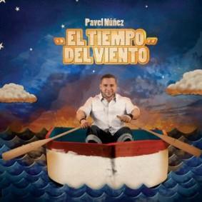 Pavel Nunez - El Tiempo del Viento