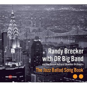 Randy Brecker - The Jazz Ballad Song Book