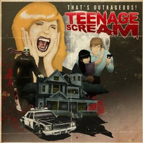 That's Outrageous! - Teenage Scream