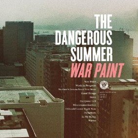 The Dangerous Summer - War Paint