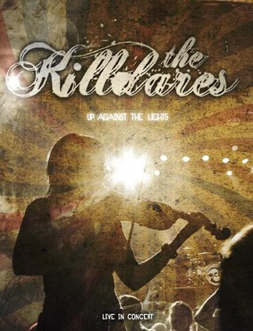 The Killdares - Up Against the Lights
