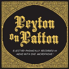 The Reverend Peyton's Big Damn Band - Peyton on Patton