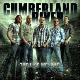 Cumberland River - The Life We Live