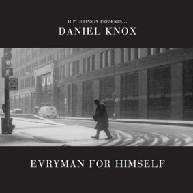 Daniel Knox - Everyman for Himself