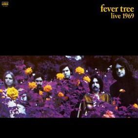 Fever Tree - Live 1969
