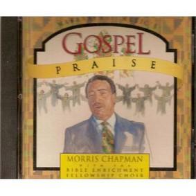 Morris Chapman - Gospel Praise