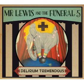 Mr. Lewis & the Funeral 5 - Delirium Tremendous