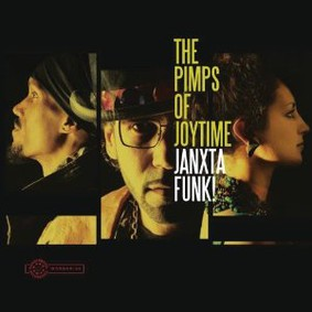 The Pimps of Joytime - Janxta Funk
