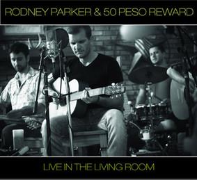 50 Peso Reward - Live In The Living Room