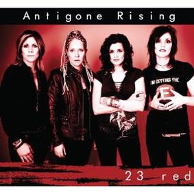 Antigone Rising - 23 Red