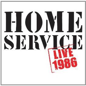 Home Service - Live 1986