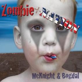 Elam McKnight & Bob Bogdal - Zombie Nation