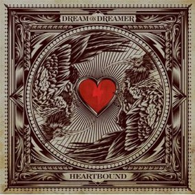 Dream On Dreamer - Heartbound