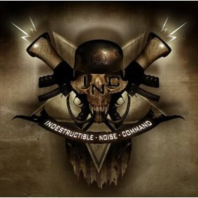 Indestructible Noise Command - Heaven Sent... Hellbound
