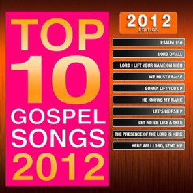 Maranatha Music - Top 10 Gospel Songs: 2012 Edition
