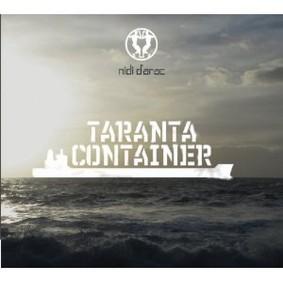 Nidi d'Arac - Taranta Container
