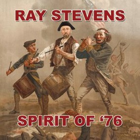 Ray Stevens - Spirit of '76