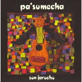Pasumecha - Son Jarocho