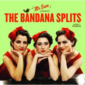 The Bandana Splits - Mr. Sam Presents The Bandana Splits