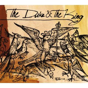 The Duke & the King - The Duke & the King