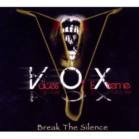 Voices of Extreme - Break the Silence