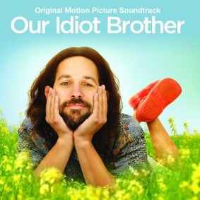 Various Artists - Our Idiot Brother