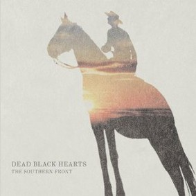 Dead Black Hearts - The Southern Front
