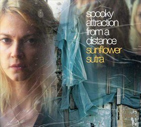 Spooky Attraction From a Distance - Sunflower Sutra
