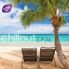 Various Artists - Chillout 5 P.M.